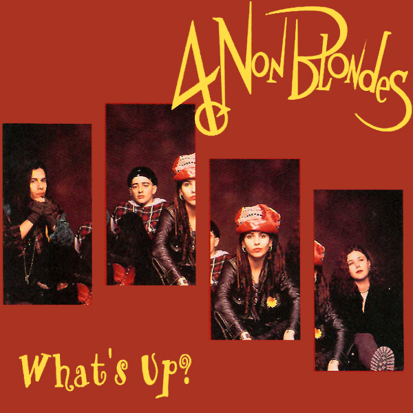 Original Cover Artwork of 4 Non Blondes Whats Up