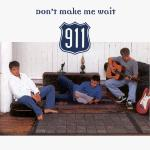 Original Cover Artwork of 911 Dont Make Me Wait