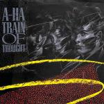 Original Cover Artwork of A Ha Train Of Thought