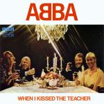 Original Cover Artwork of Abba When I Kissed The Teacher