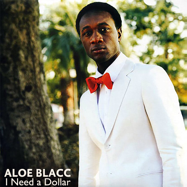 Original Cover Artwork of Aloe Blacc I Need A Dollar