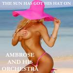 Cover Artwork Remix of Ambrose The Sun Has Got His Hat On