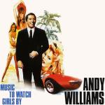 Original Cover Artwork of Andy Williams Music To Watch Girls