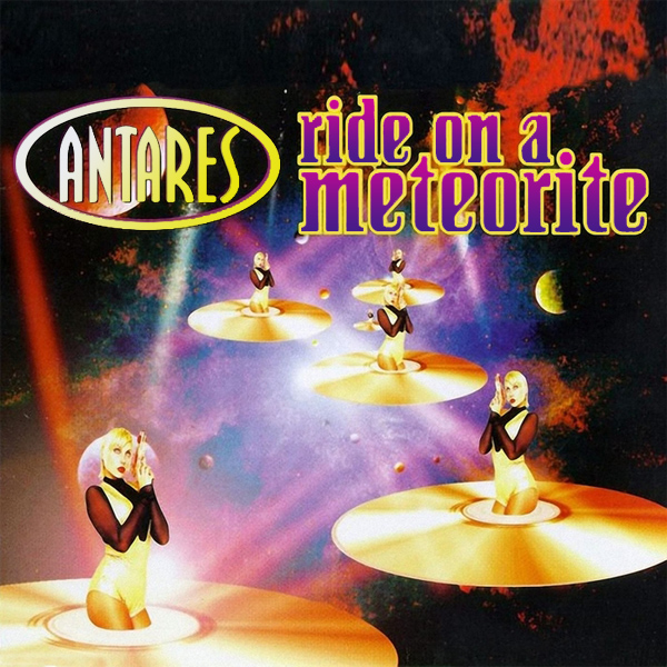 Original Cover Artwork of Antares Ride On A Meteorite