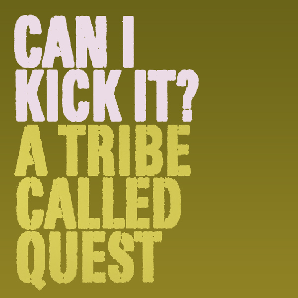 Original Cover Artwork of Atcq Can I Kick It
