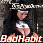 Cover Artwork Remix of Atfc Onephatdeeva Bad Habit
