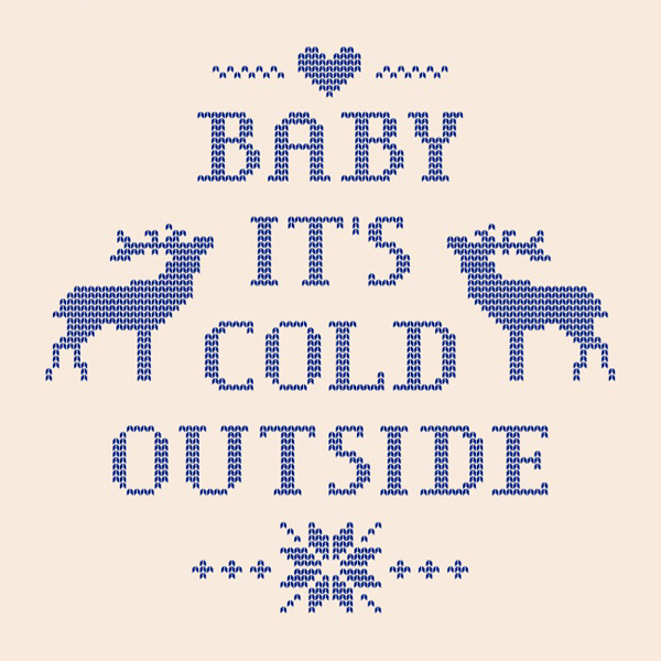 baby its cold outside 1