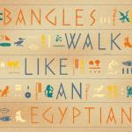 Original Cover Artwork of Bangles Walk Egyptian
