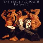Original Cover Artwork of Beautiful South Perfect 10