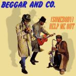 Original Cover Artwork of Beggar And Co Somebody Help Me Out