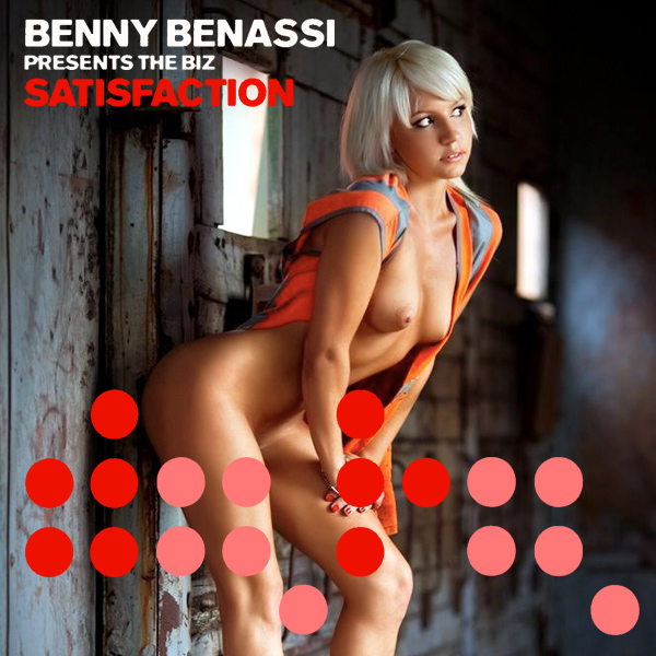 benny benassi satisfaction remix