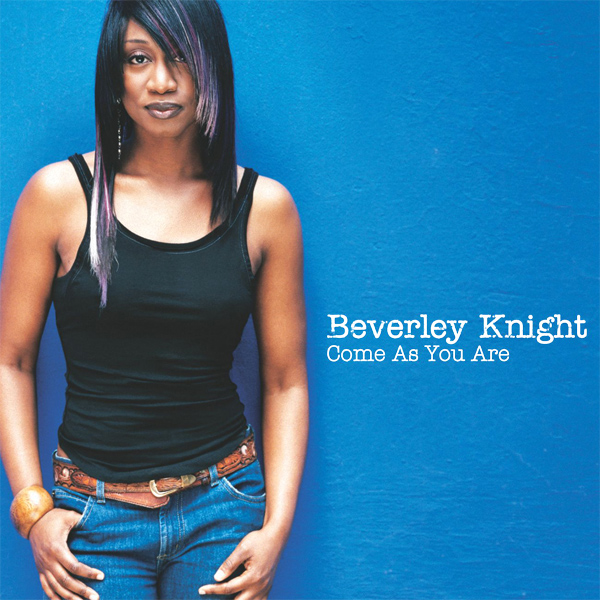 beverley knight come as you are 1