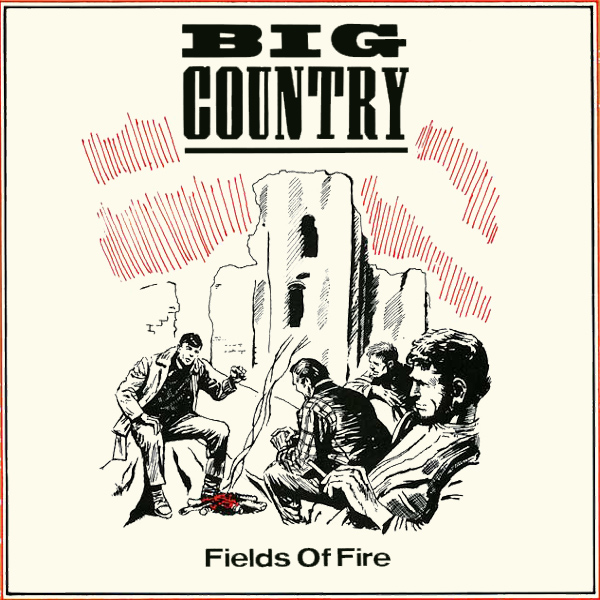 big country fields of fire 1