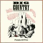 Cover artwork for Fields Of Fire (400 Mies) - Big Country