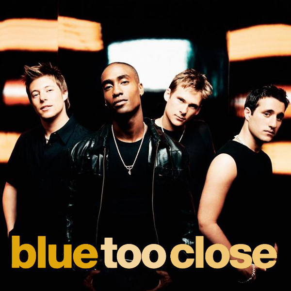 Too Close - Blue
