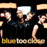 Original Cover Artwork of Blue Too Close