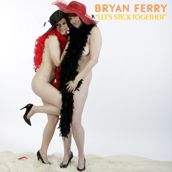 Cover Artwork Remix of Bryan Ferry Lets Stick Together