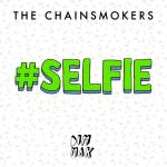 Original Cover Artwork of Chainsmokers Selfie