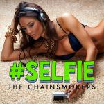 Cover Artwork Remix of Chainsmokers Selfie