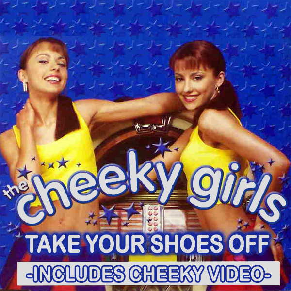 Cover artwork for Take Your Shoes Off - The Cheeky Girls