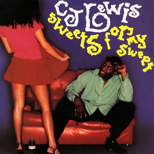 Original Cover Artwork of Cj Lewis Sweets For My Sweet