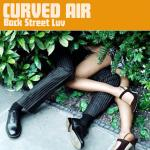 Cover Artwork Remix of Curved Air Back Street Luv
