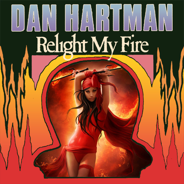 Cover Artwork Remix of Dan Hartman Relight My Fire
