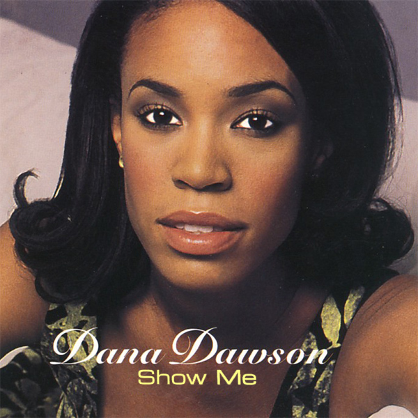 Original Cover Artwork of Dana Dawson Show Me