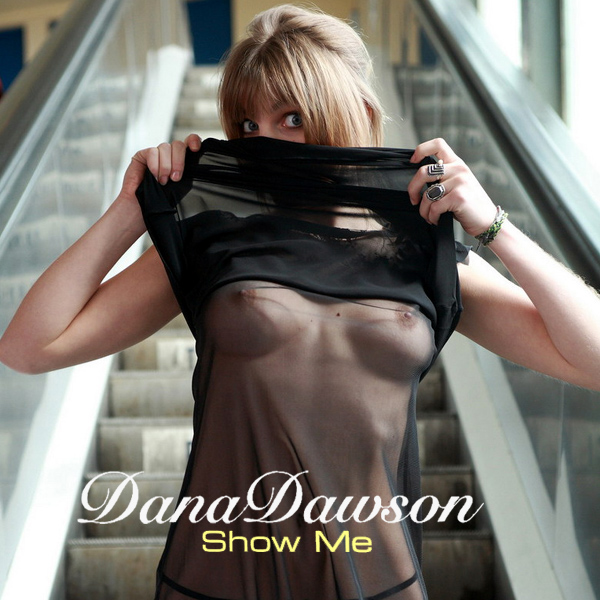 Cover Artwork Remix of Dana Dawson Show Me