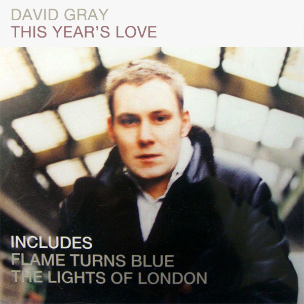 david gray this years love 1