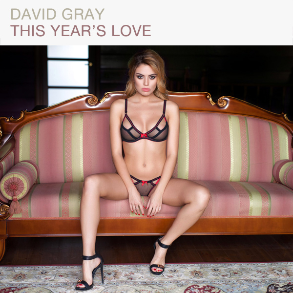 david gray this years love 2