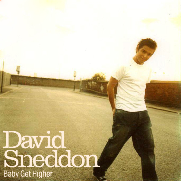 david sneddon baby get higher 1