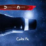Cover artwork for Cover Me - Depeche Mode