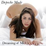 Cover Artwork Remix of Depeche Mode Dreaming Of Me