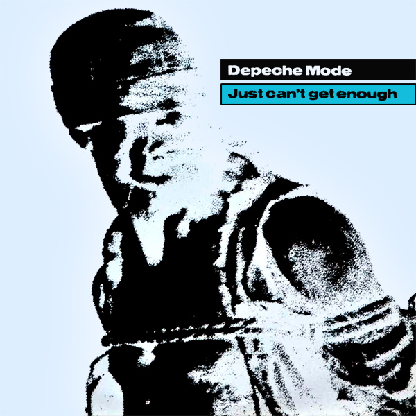 Original Cover Artwork of Depeche Mode Just Cant Get Enough