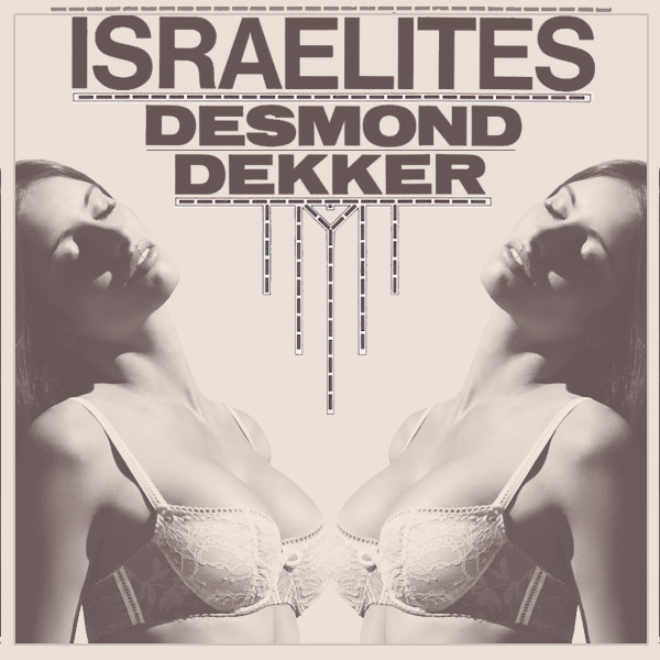 Cover Artwork Remix of Desmond Dekker Israelites