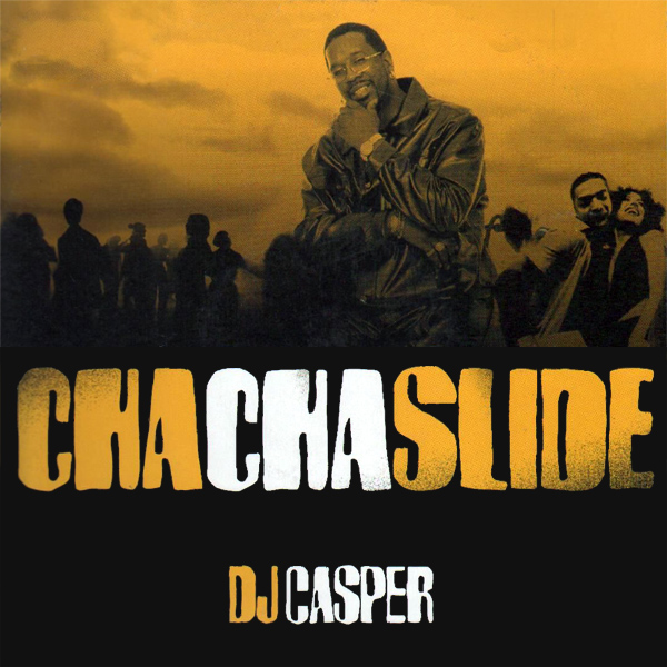 Original Cover Artwork of Dj Casper Cha Cha Slide