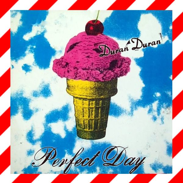 Original Cover Artwork of Duran Duran Perfect Day