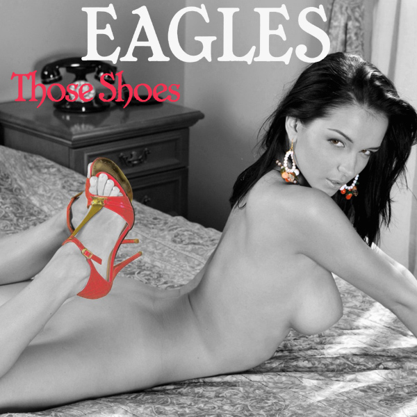 Cover Artwork Remix of Eagles Those Shoes