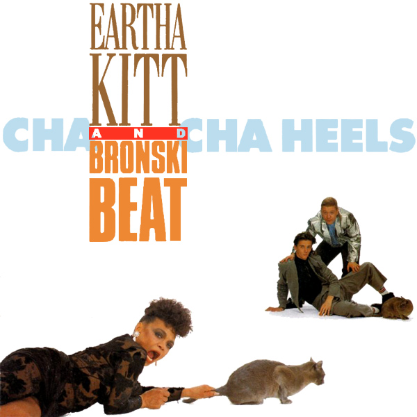 Original Cover Artwork of Eartha Kitt Bronski Beat Cha Cha Heels