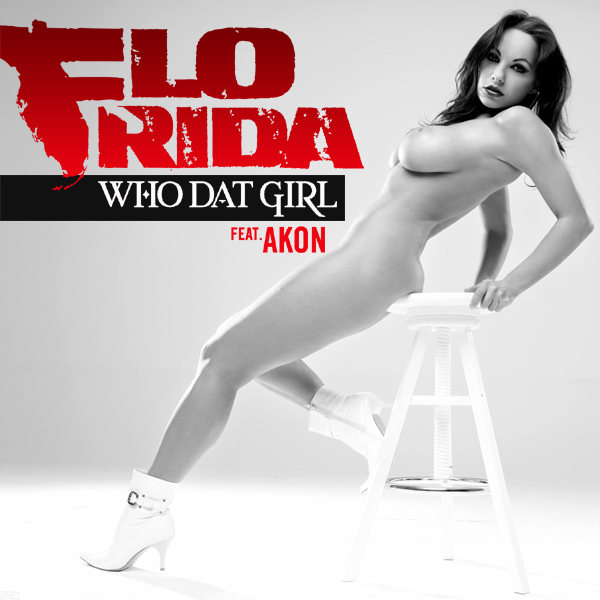 Cover Artwork Remix of Flo Rida Akon Who Dat Girl
