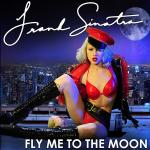 Cover Artwork Remix of Frank Sinatra Fly Me To The Moon