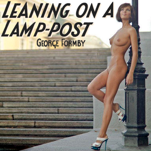 Cover Artwork Remix of George Formby Leaning On A Lamp Post