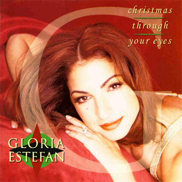 Original Cover Artwork of Gloria Estefan Christmas Through Your Eyes