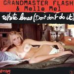 Cover Artwork Remix of Grandmaster Flash And Melle White Lines
