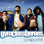 Original Cover Artwork of Gym Class Heroes Clothes Off