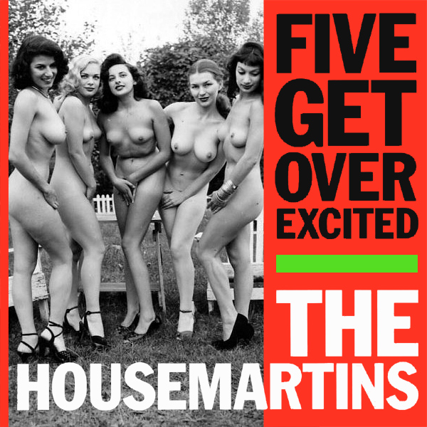 Cover Artwork Remix of Housemartins Five Get Over Excited