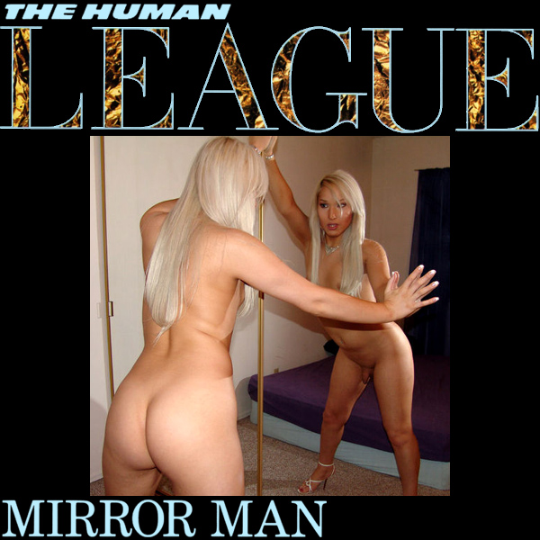 Cover Artwork Remix of Human League Mirror Man