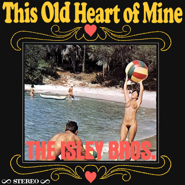 isley brothers heart of mine remix