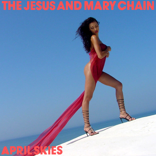 Cover Artwork Remix of Jesus Mary Chain April Skies